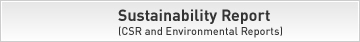 Sustainability Report (CSR and Enivronmental Reports)